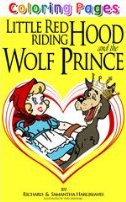 Little Red Riding Hood And The Wolf Prince - Variation of the Famous Classic Fairy Tale! (Famous Classic Fairy Tales)