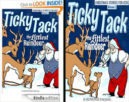 Kindle Edition - Ticky Tack The Littlest Reindeer - A Christmas Book for Children (Christmas Stories For Kids)